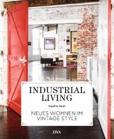 Buch - Industrial Living - Neues Wohnen im Vintage Style