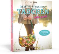 Buch - Meine Lieblings Taschen selbst genäht